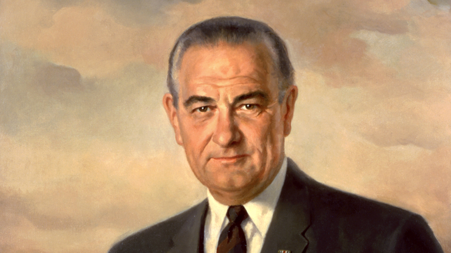 Lyndon B. Johnson Quotes Lyndon B. Johnson Quotes on Vietnam War Funny Lyndon B. Johnson Quotes Lyndon B. Johnson Quotes on Civil Rights Lyndon B. Johnson Quotes on Poverty Lyndon B. Johnson Quotes on Economy Lyndon B. Johnson Quotes on Tent Lyndon B. Johnson Quotes on Democracy Lyndon B. Johnson Quotes about Politics Lyndon B. Johnson Quotes about War 70+【Lyndon B. Johnson Quotes】- 36th U.S. President We Have The Latest Collection of Lyndon B. Johnson Quotes. These Amazing Vietnam War And Civil Rights Quotations Are About Poverty, Democracy And so on.
